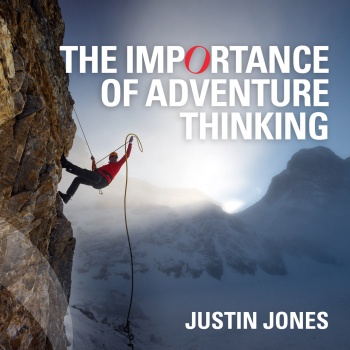 The importance of Adventure Thinking in everyday life