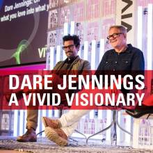 Dare Jennings, a Vivid visionary.