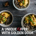 A UNIQUE OPPORTUNITY – 20% OFF GOLDEN DOOR STAY