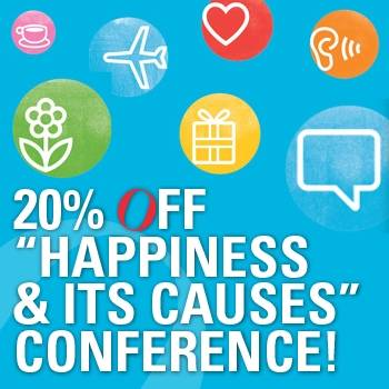 "20% off ""Happiness and its causes"" conference!"