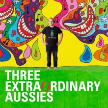 Three EXTRAOrdinary Aussies