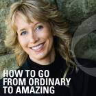 How to go from ordinary to amazing