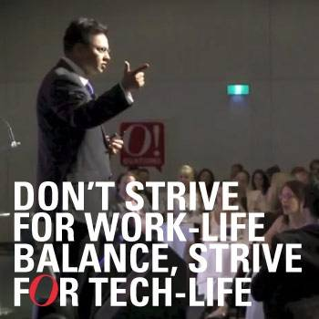 Don't strive for Work-Life Balance, Strive for Tech-Life Balance!