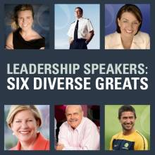 Leadership Speakers: Six Diverse Greats.